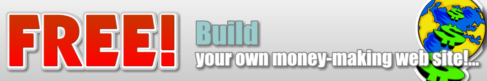 Build your own money making web site!...